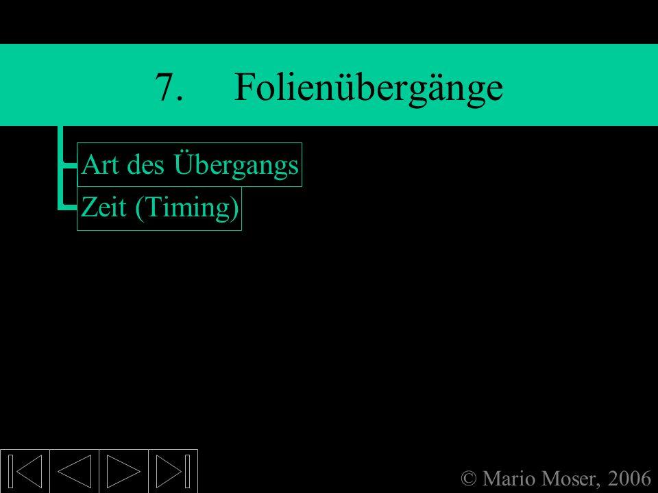 6. Einfügen (2) Bilder + Grafiken »Bilder einfügen »Größe der Bilder ändern Videoclips + Musik »Einfügen »Animation AutoFormen Dieses Thema sofort Sta
