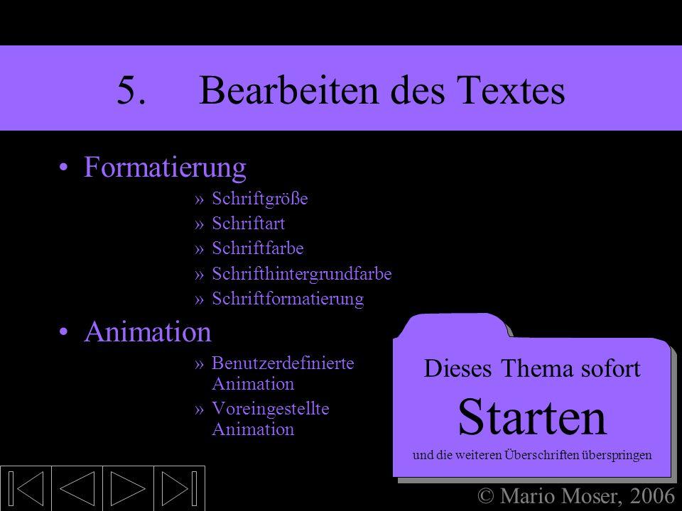 4. Einfügen (1) Titel Textfeld Dieses Thema sofort Starten und die weiteren Überschriften überspringen Dieses Thema sofort Starten und die weiteren Üb