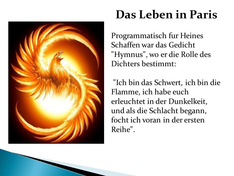 Das Leben in Paris Programmatisch fur Heines Schaffen war das Gedicht