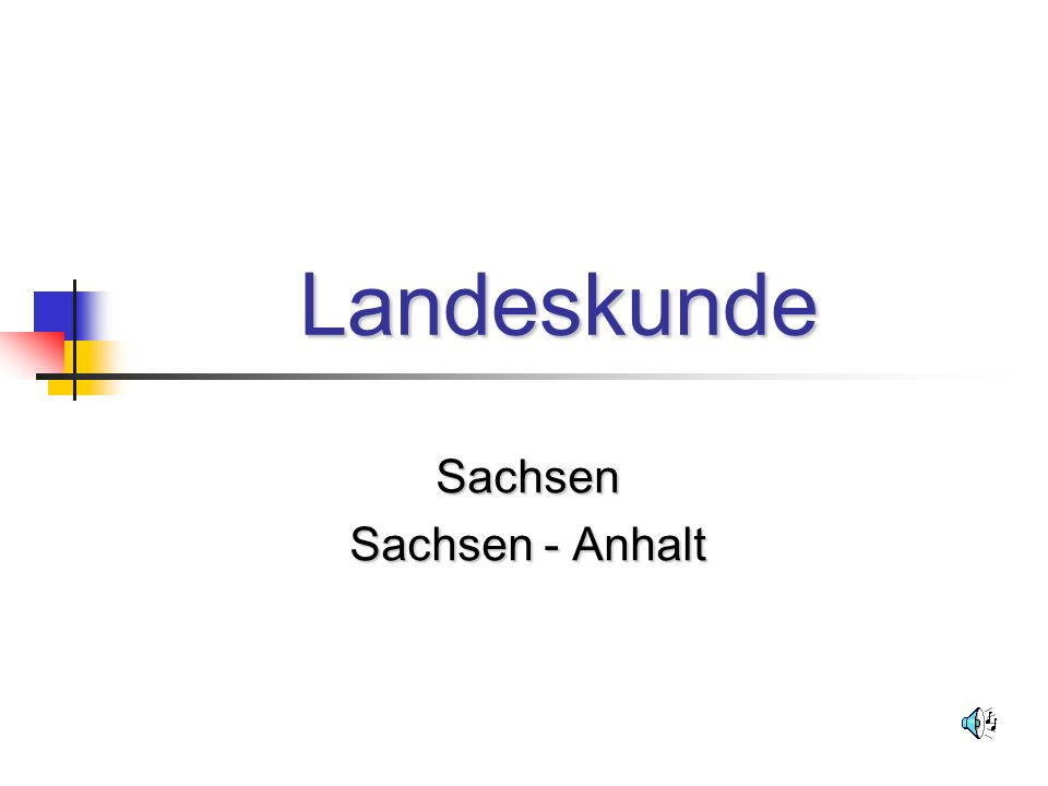 Landeskunde Sachsen Sachsen - Anhalt