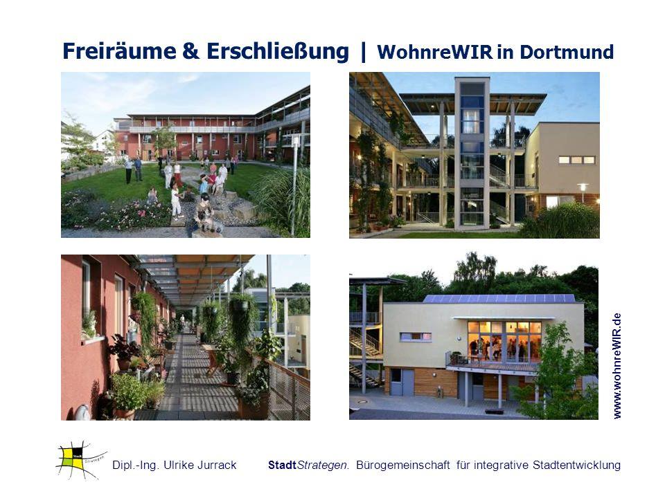Dipl.-Ing. Ulrike Jurrack StadtStrategen. Bürogemeinschaft für integrative Stadtentwicklung Freiräume & Erschließung | WohnreWIR in Dortmund www.wohnr