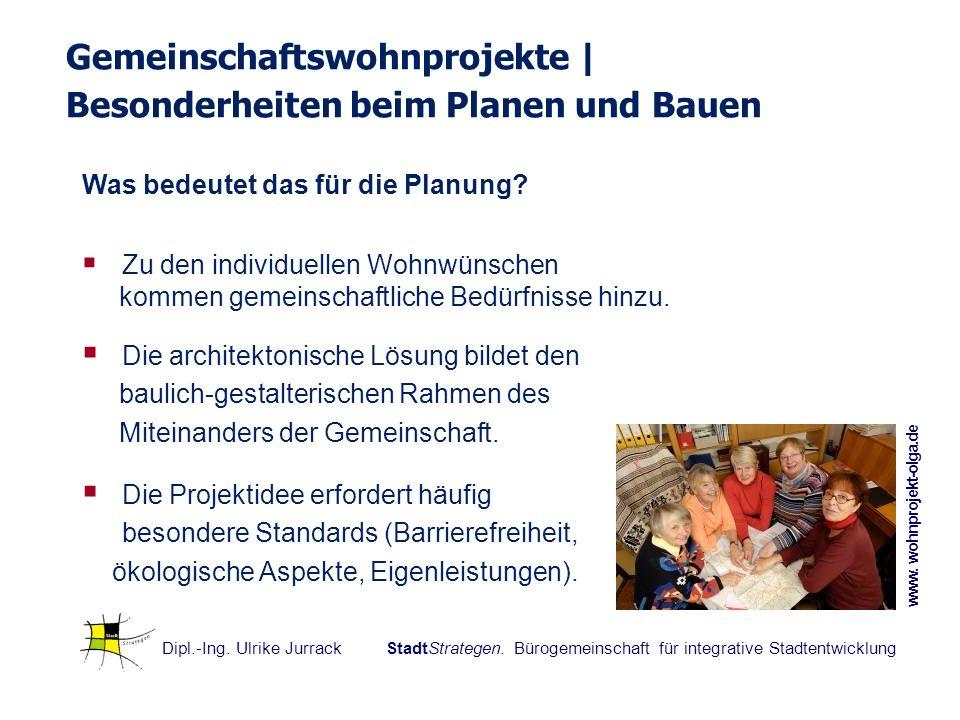 Dipl.-Ing. Ulrike Jurrack StadtStrategen. Bürogemeinschaft für integrative Stadtentwicklung Was bedeutet das für die Planung? Zu den individuellen Woh