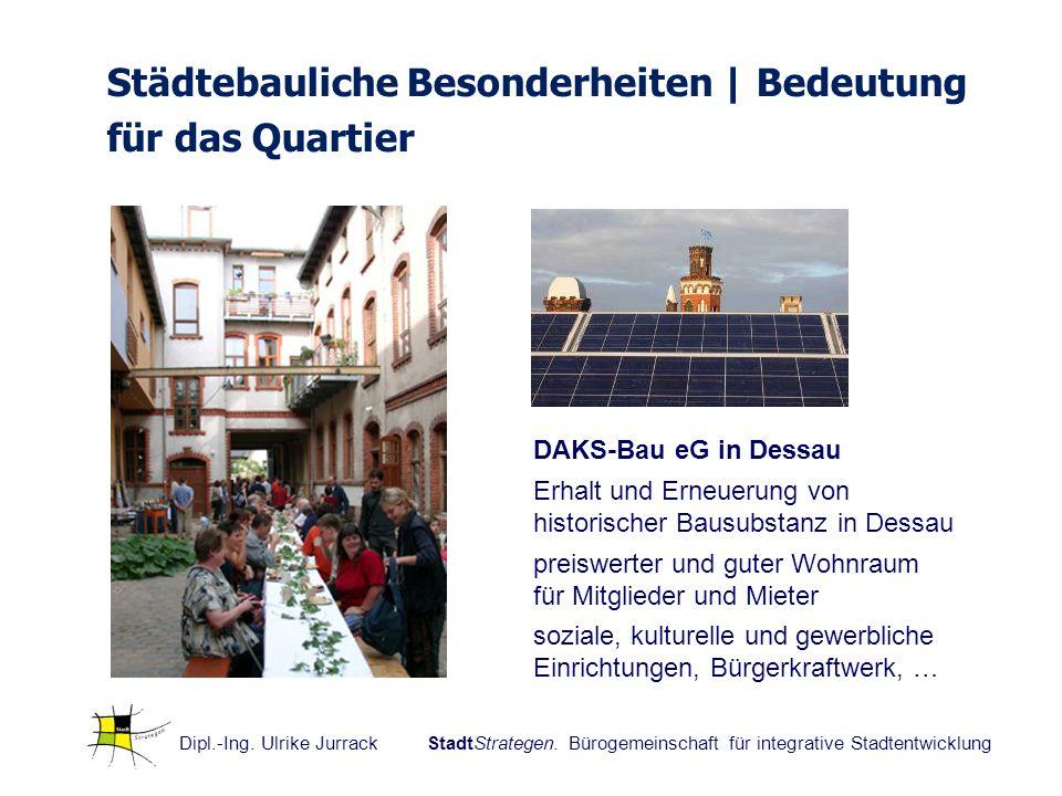 DAKS-Bau eG in Dessau Erhalt und Erneuerung von historischer Bausubstanz in Dessau preiswerter und guter Wohnraum für Mitglieder und Mieter soziale, k