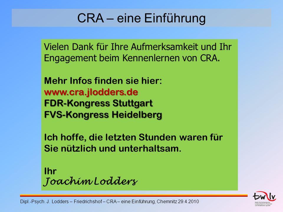 CRA – eine Einführung Vielen Dank für Ihre Aufmerksamkeit und Ihr Engagement beim Kennenlernen von CRA. Mehr Infos finden sie hier:www.cra.jlodders.de