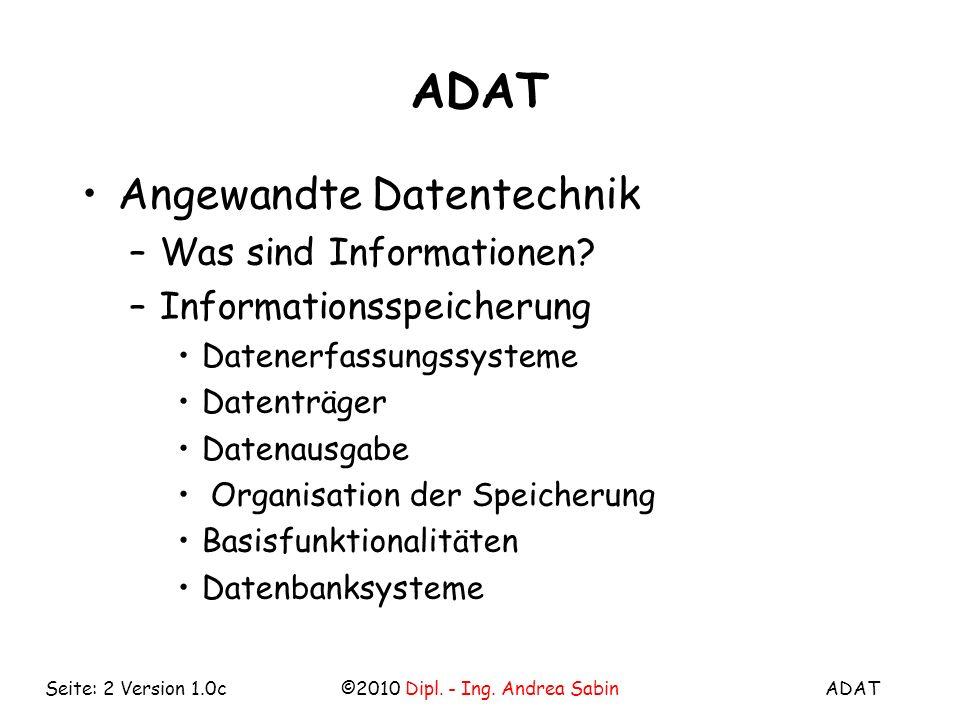 ADAT©2010 Dipl. - Ing.