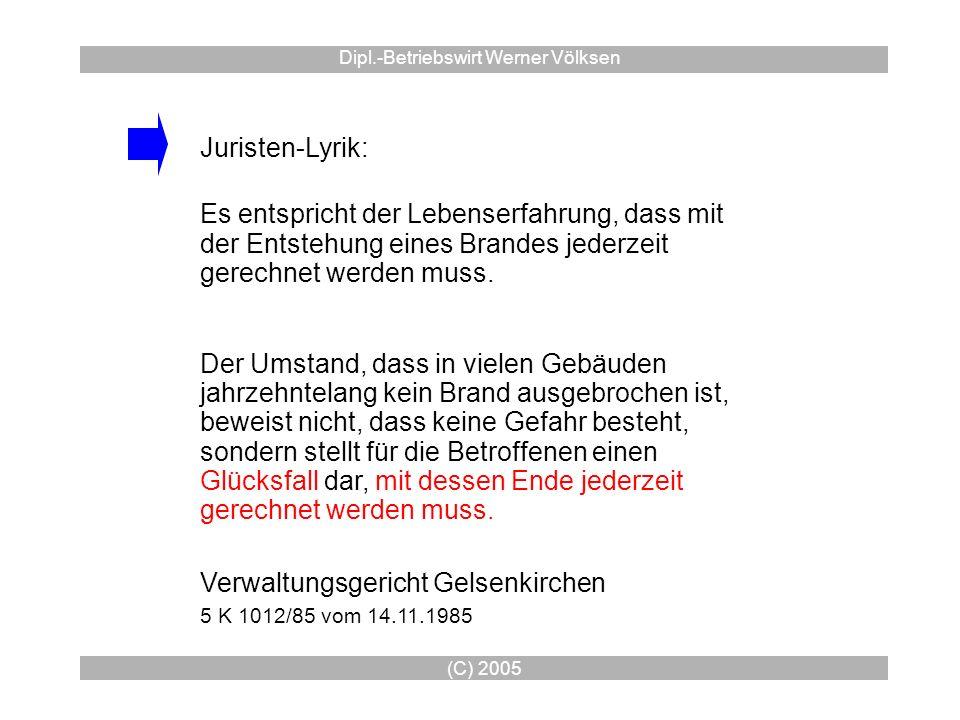 (C) 2005 Dipl.-Betriebswirt Werner Völksen Verwaltungsgericht Gelsenkirchen 5 K 1012/85 vom 14.11.1985 Es entspricht der Lebenserfahrung, dass mit der