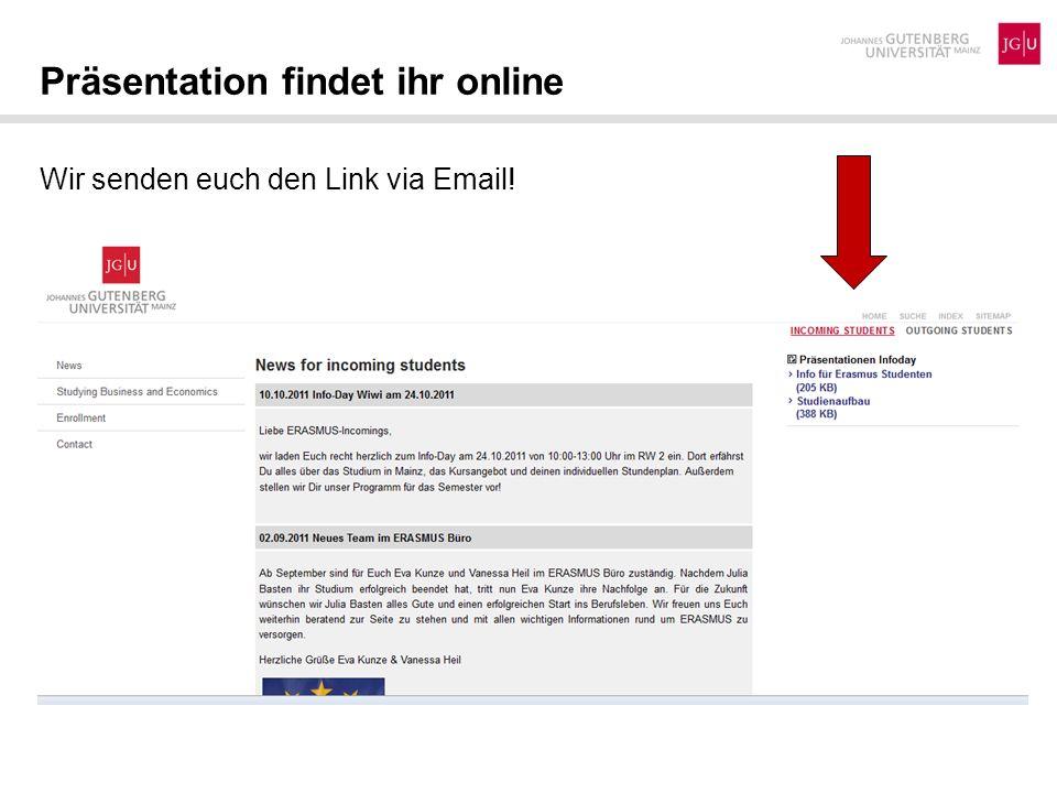 Wir senden euch den Link via Email! Präsentation findet ihr online