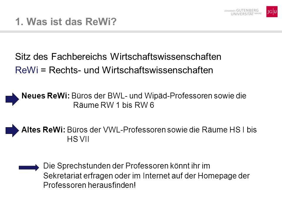 Sitz des Fachbereichs Wirtschaftswissenschaften ReWi = Rechts- und Wirtschaftswissenschaften Neues ReWi: Büros der BWL- und Wipäd-Professoren sowie di