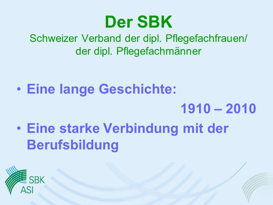 Der SBK Schweizer Verband der dipl.Pflegefachfrauen/ der dipl.