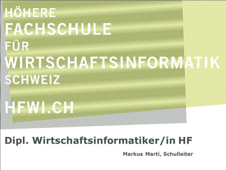 Dipl. Wirtschaftsinformatiker/in HF Markus Marti, Schulleiter