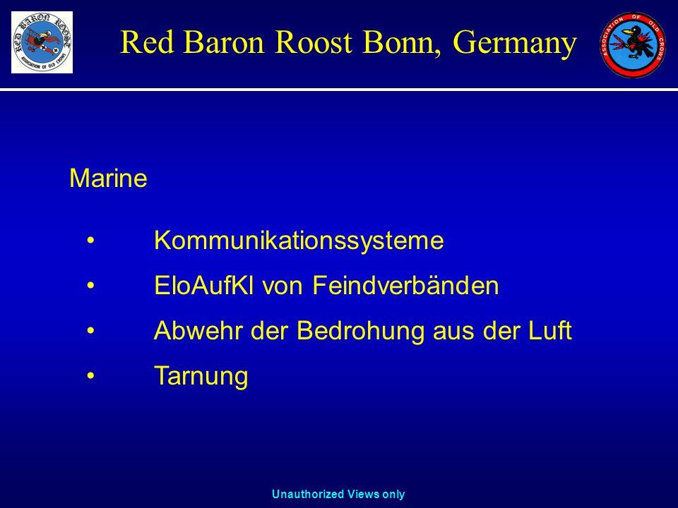 Unauthorized Views only Red Baron Roost Bonn, Germany Marine Kommunikationssysteme EloAufKl von Feindverbänden Abwehr der Bedrohung aus der Luft Tarnu