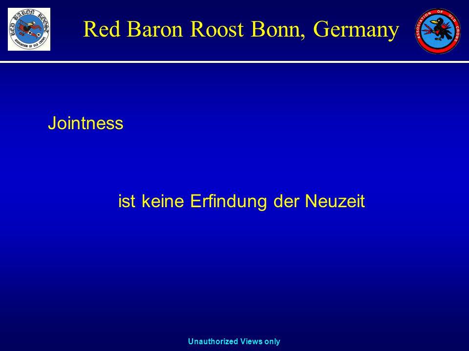 Unauthorized Views only Red Baron Roost Bonn, Germany Jointness ist keine Erfindung der Neuzeit