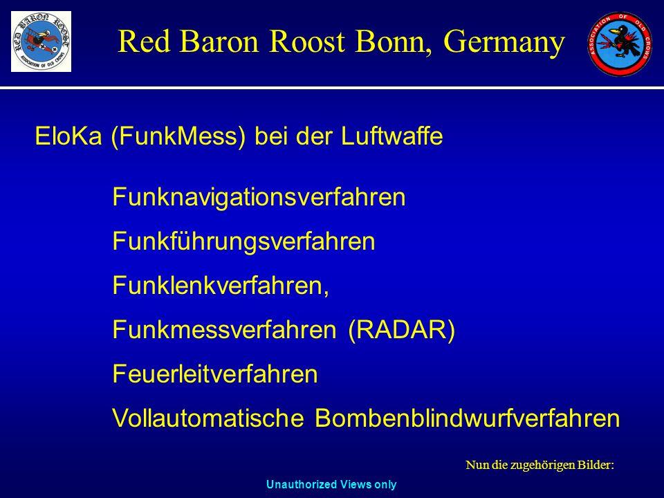 Unauthorized Views only Red Baron Roost Bonn, Germany EloKa (FunkMess) bei der Luftwaffe Funknavigationsverfahren Funkführungsverfahren Funklenkverfah
