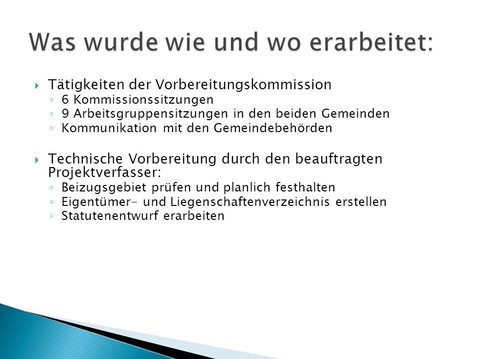 Tätigkeiten der Vorbereitungskommission 6 Kommissionssitzungen 9 Arbeitsgruppensitzungen in den beiden Gemeinden Kommunikation mit den Gemeindebehörde