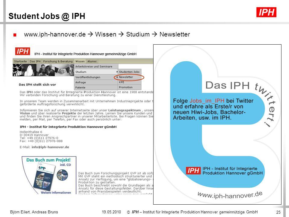25 IPH – Institut für Integrierte Produktion Hannover gemeinnützige GmbH © 19.05.2010Björn Eilert, Andreas Bruns www.iph-hannover.de Wissen Studium Ne