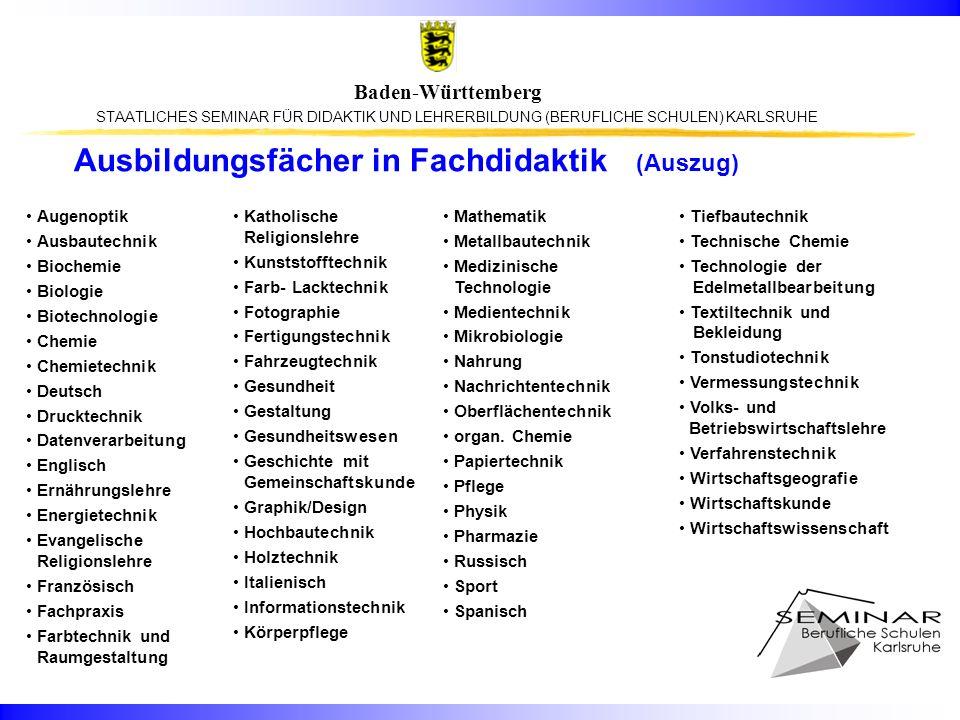 STAATLICHES SEMINAR FÜR DIDAKTIK UND LEHRERBILDUNG (BERUFLICHE SCHULEN) KARLSRUHE Baden-Württemberg Ausbildungsfächer in Fachdidaktik (Auszug) Augenop