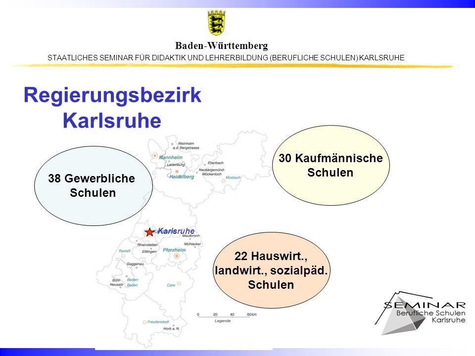 STAATLICHES SEMINAR FÜR DIDAKTIK UND LEHRERBILDUNG (BERUFLICHE SCHULEN) KARLSRUHE Baden-Württemberg Regierungsbezirk Karlsruhe 38 Gewerbliche Schulen