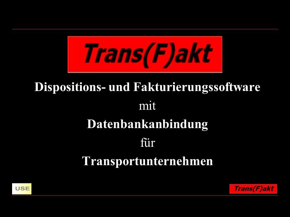 Juni 2004created and © by Dipl.FW Christian Eisner + Dipl.FW Christian Stuffner 2 Logo Trans Transport (F)akt Fakturierung akt Akte Trans( )akt Transaktionen