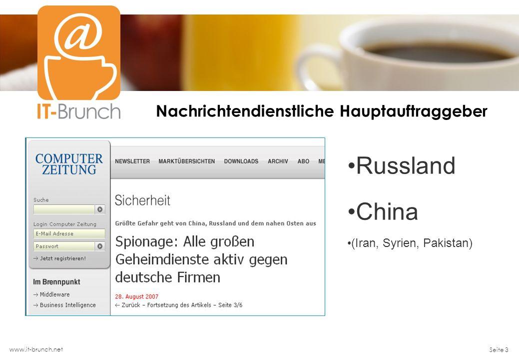www.it-brunch.net Seite 3 Nachrichtendienstliche Hauptauftraggeber Russland China (Iran, Syrien, Pakistan)