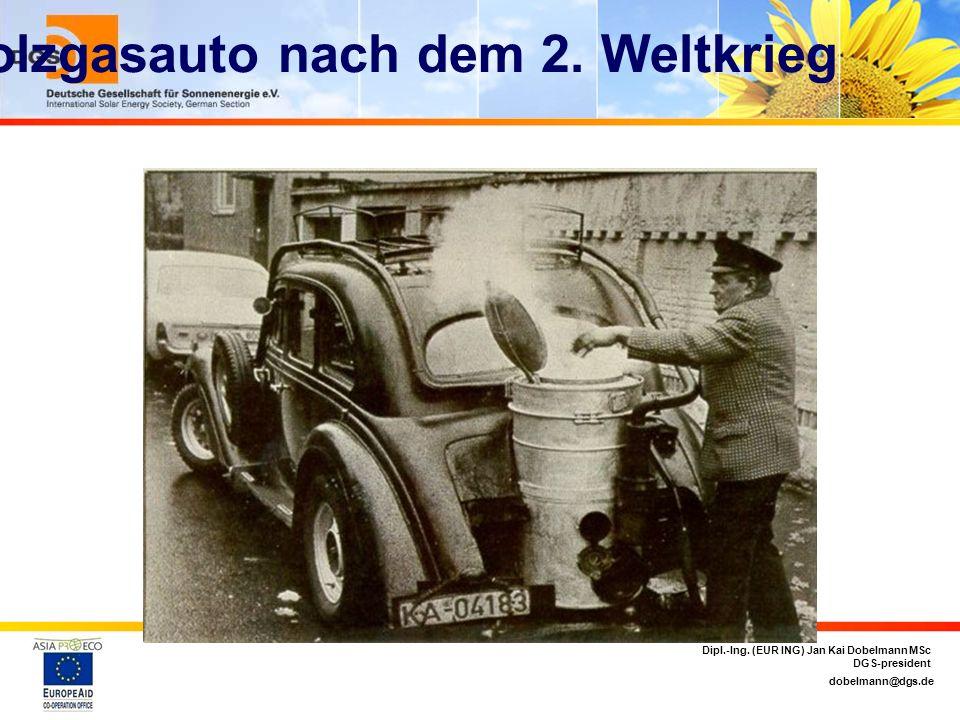 dobelmann@dgs.de Dipl.-Ing.(EUR ING) Jan Kai Dobelmann MSc DGS-president Holzgasauto nach dem 2.