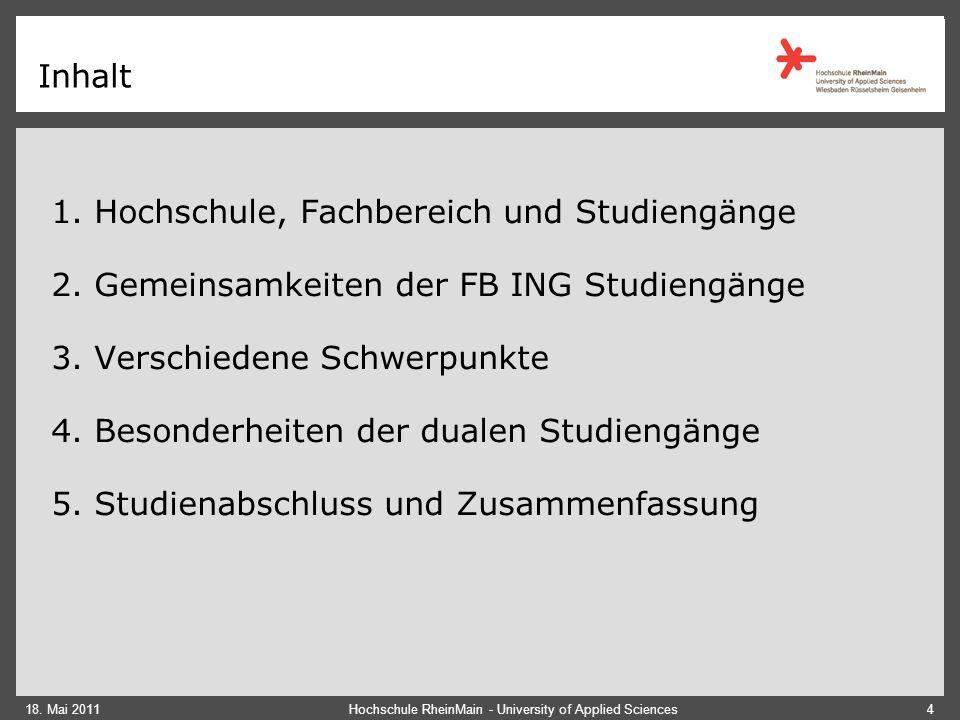 Inhalt 1.Hochschule, Fachbereich und Studiengänge 2.