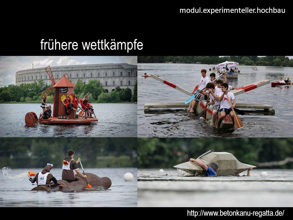 modul.experimenteller.hochbau weitere informationen http://xhochbau.h1arch.tuwien.ac.at/ http://www.betonkanu-regatta.de /