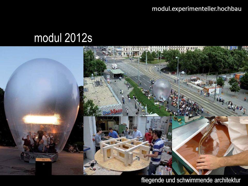 modul.experimenteller.hochbau modul 2012s fliegende und schwimmende architektur