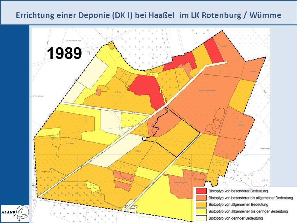 Errichtung einer Deponie (DK I) bei Haaßel im LK Rotenburg / Wümme 3 1989