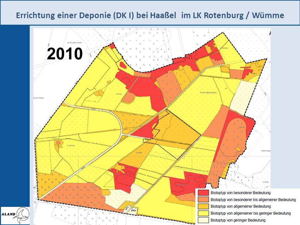 Errichtung einer Deponie (DK I) bei Haaßel im LK Rotenburg / Wümme 5 zurück zur Startseite 1989 Wert- stufe Biotop- typen ha% 1 Acker23,1 10 2 Grünland (artenarm) 33,7 16 Wald- Jungbestand 1,2 3 Grünland76,0 45 Nadelforst, Bruchwald 24,6 4 Grünland, Moorbereiche 55,6 25 Bruchwald0,2 5 Nasswiese2,1 4 Wald7,7 2010 Wert- stufe Biotop- typen ha% 1 Lagerflächen4,0 5 Grünland (artenarm) 8,2 2 Acker43,9 53 Intensivgrünland74,2 3 Grünland, Heckenstrukturen 22,9 17 Nadelforst, Bruchwälder 13,9 4 Moorbereiche, Feuchtgrünland 5,4 13 Bruchwald24,3 5 Sumpfgebüsche, Nasswiesen 3,4 12 Laubmischwald, Bruchwälder 24,0