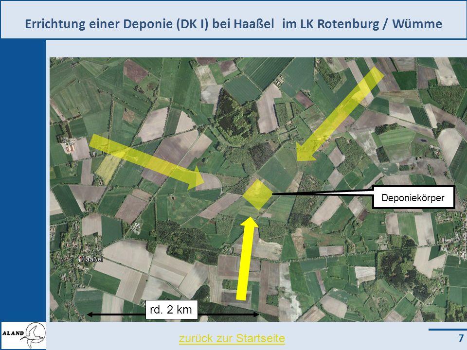 Errichtung einer Deponie (DK I) bei Haaßel im LK Rotenburg / Wümme 7 zurück zur Startseite rd.
