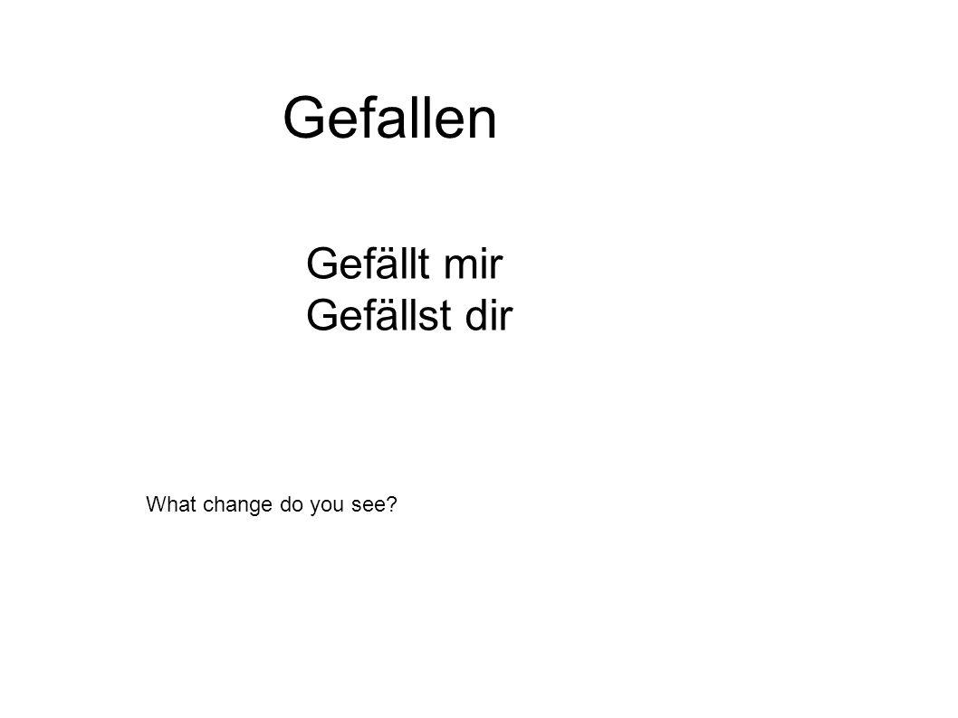 Gefallen Gefällt mir Gefällst dir What change do you see?