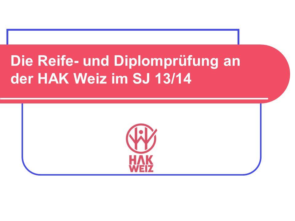 Die Reife- und Diplomprüfung an der HAK Weiz im SJ 13/14