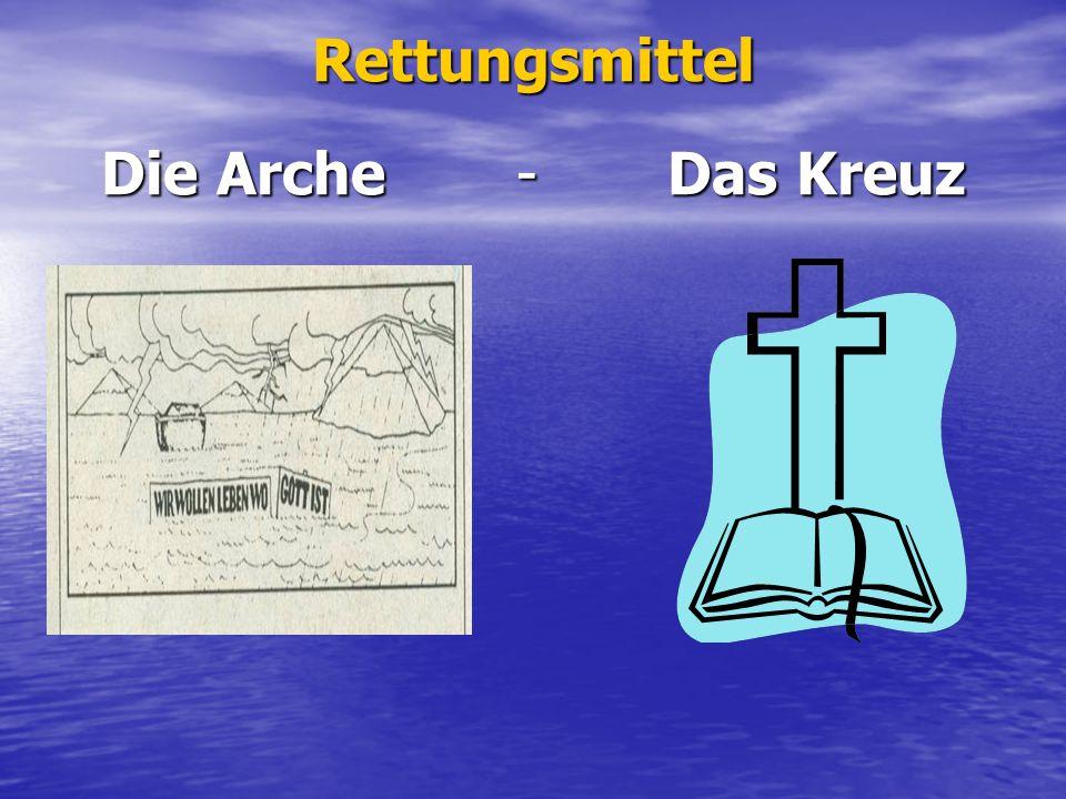 Rettungsmittel Die Arche - Das Kreuz