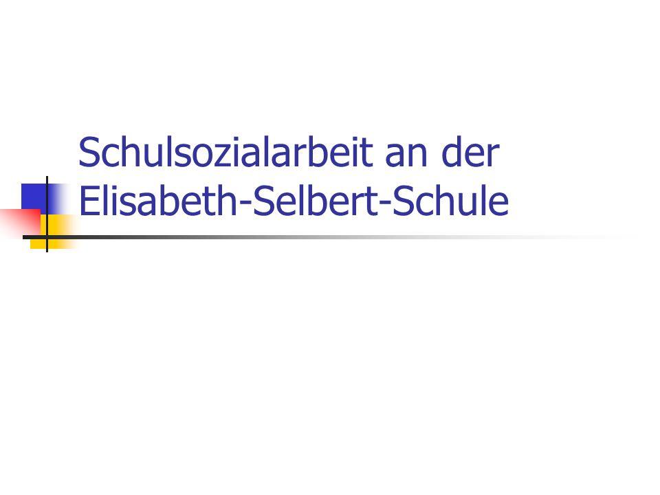 Schulsozialarbeit à la Elisabeth-Selbert-Schule