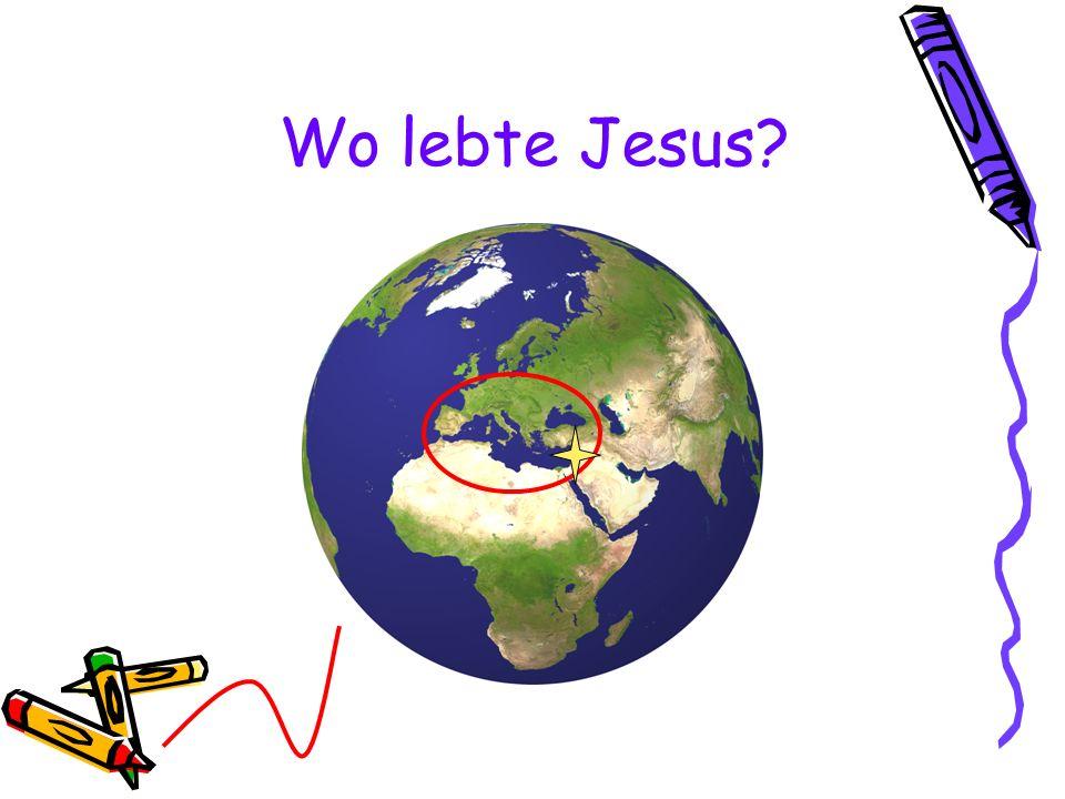 Wo lebte Jesus?