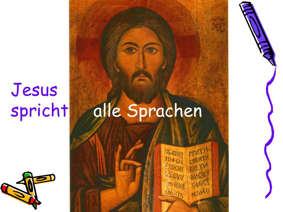 Jesus spricht alle Sprachen