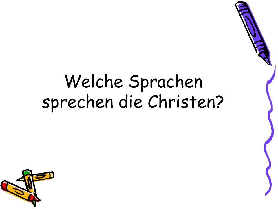 Welche Sprachen sprechen die Christen?