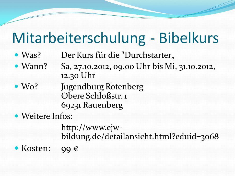 Mitarbeiterschulung - Bibelkurs Was?Der Kurs für die