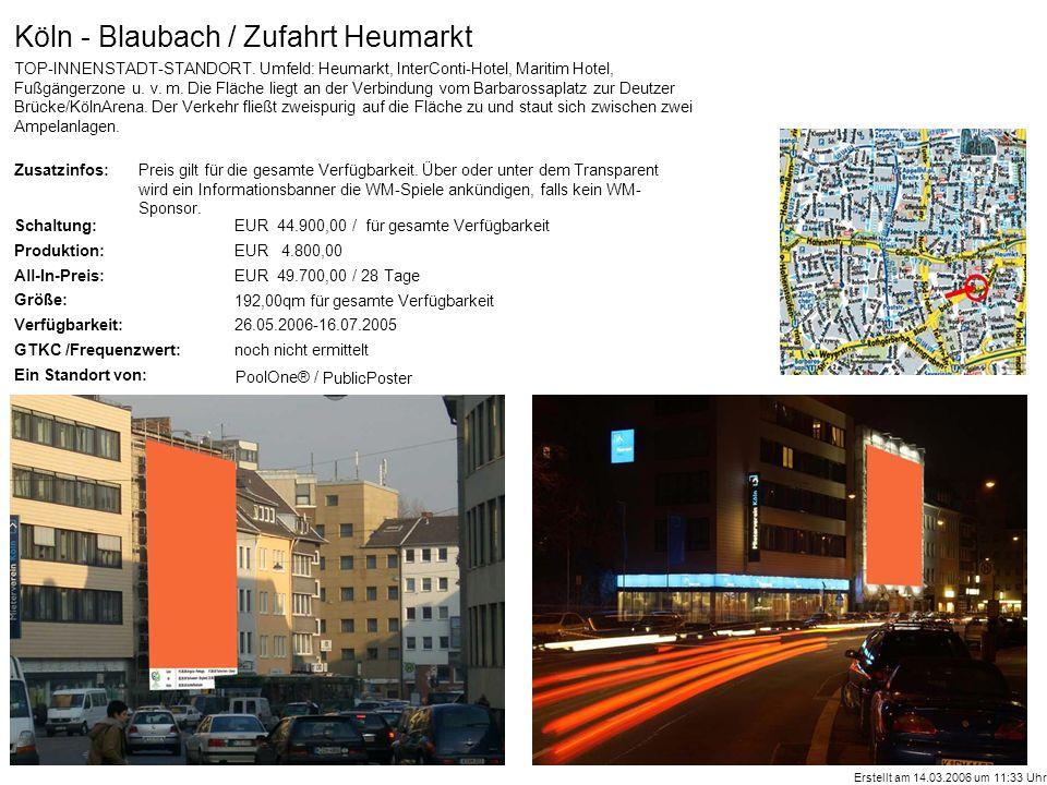 Zusatzinfos: Schaltung: Produktion: All-In-Preis: Größe: Verfügbarkeit: GTKC /Frequenzwert: Ein Standort von: PoolOne® / Köln - Blaubach / Zufahrt Heumarkt TOP-INNENSTADT-STANDORT.