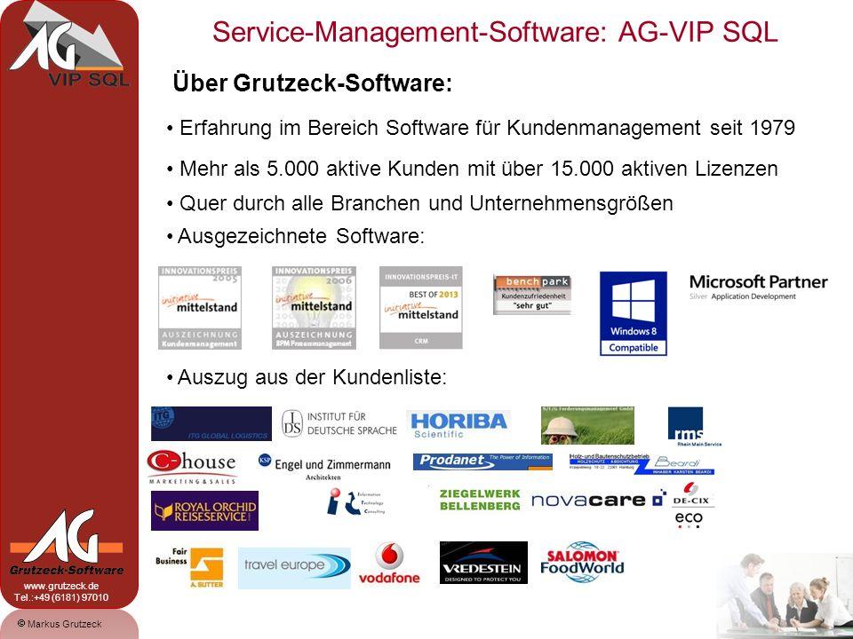 Service-Management-Software: AG-VIP SQL 1 Markus Grutzeck www.grutzeck.de Tel.:+49 (6181) 97010 Über Grutzeck-Software: Erfahrung im Bereich Software
