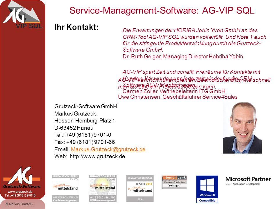 Service-Management-Software: AG-VIP SQL 17 Markus Grutzeck www.grutzeck.de Tel.:+49 (6181) 97010 Ihr Kontakt: Grutzeck-Software GmbH Markus Grutzeck H