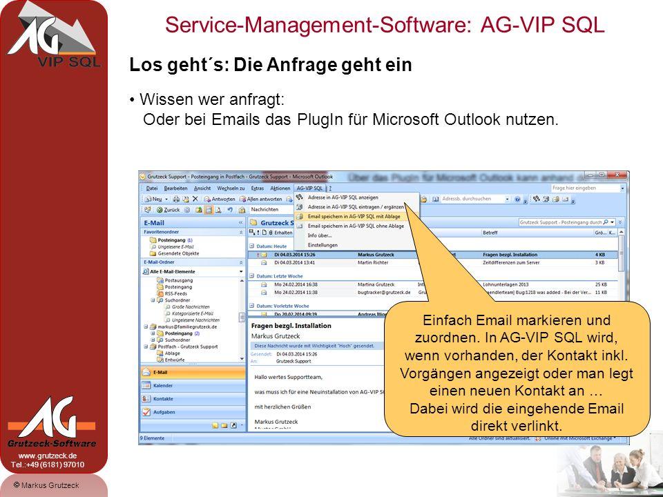 Service-Management-Software: AG-VIP SQL 6 Markus Grutzeck www.grutzeck.de Tel.:+49 (6181) 97010 Alle notwendigen Informationen zur Vorgangsbearbeitung direkt verfügbar … Frei von Ihnen gestaltbare Reiter zeigen kontakt- und vorgangsbezogene Informationen… Produkte können direkt zu einem Kontakt gespeichert werden … Hier z.B.