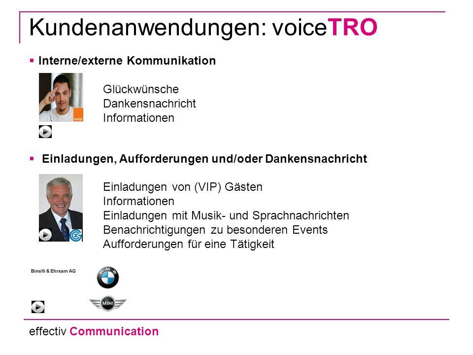 Kundenanwendungen: voiceTRO Veranstaltung für Benachrichtigung von VIPs Sportanlass für den Verkauf von Fanartikel oder Tickets Werbeanrufe / Aufforde