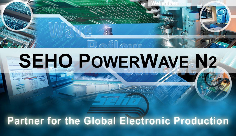 PowerWave N 2 – Volltunnel-Stickstoffsystem speziell für mittlere Durchsätze Stickstofftunnel Stand-Alone für ein Lean Production Konzept mit entsprechenden Schnittstellen zur Einbindung in eine vollautomatische Fertigungslinie Fluxerbereich Vorheizbereich Lötbereich Lötdüsengeometrien TransportsystemSteuerungskonzept