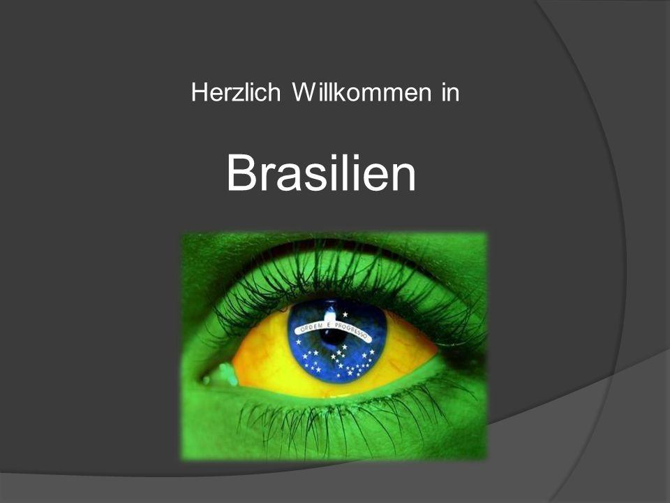 Brasilien Herzlich Willkommen in