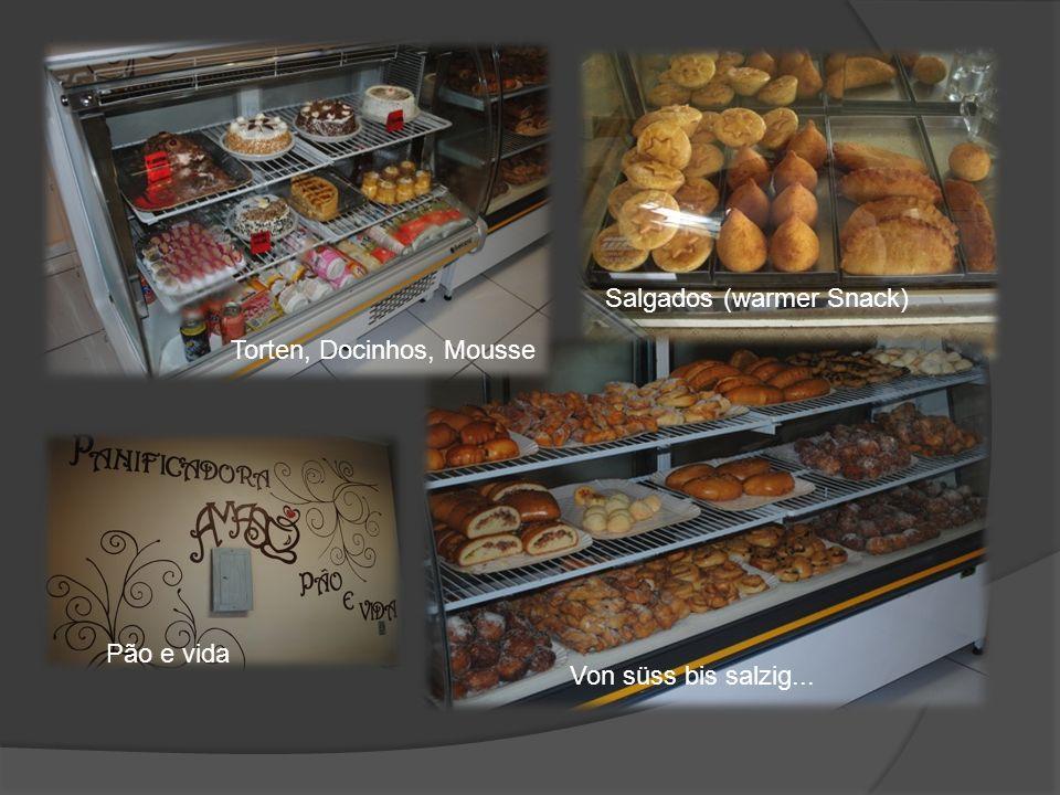 Torten, Docinhos, Mousse Salgados (warmer Snack) Von süss bis salzig... Pão e vida