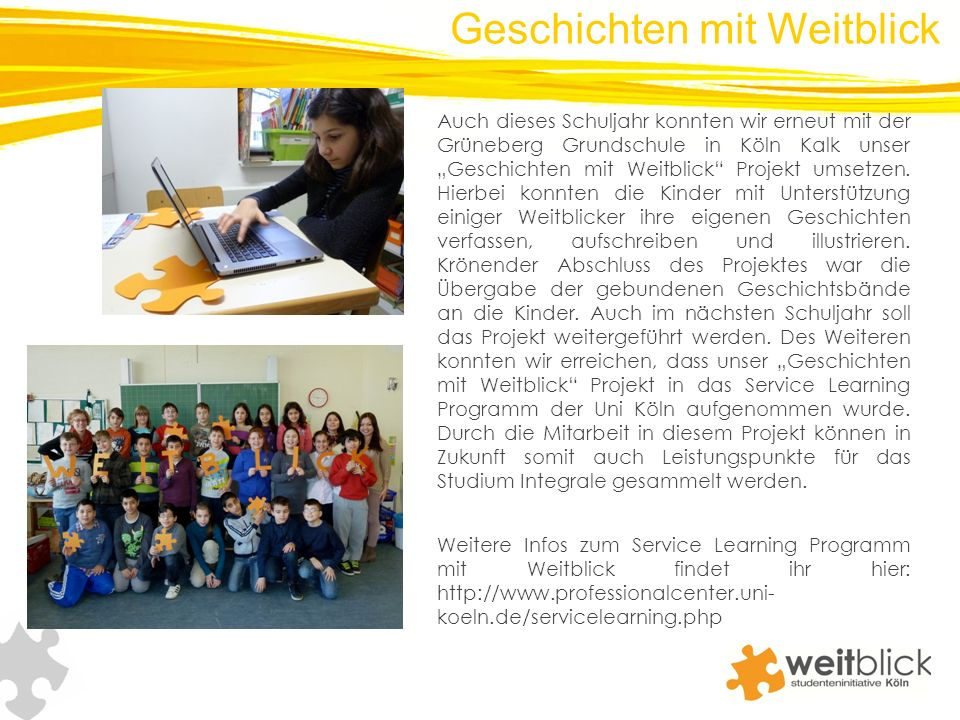 Auch dieses Schuljahr konnten wir erneut mit der Grüneberg Grundschule in Köln Kalk unser Geschichten mit Weitblick Projekt umsetzen.