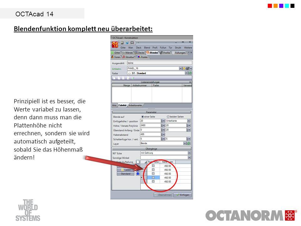 OCTAcad 14 Blendenfunktion komplett neu überarbeitet: Prinzipiell ist es besser, die Werte variabel zu lassen, denn dann muss man die Plattenhöhe nich