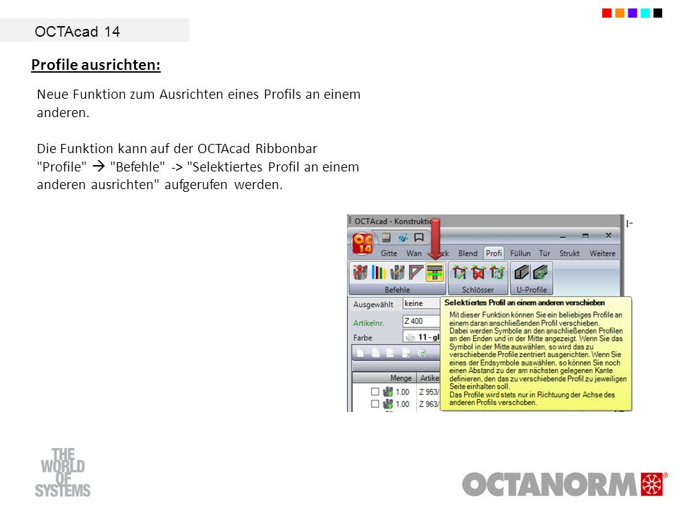 OCTAcad 14 Profile ausrichten: Neue Funktion zum Ausrichten eines Profils an einem anderen. Die Funktion kann auf der OCTAcad Ribbonbar