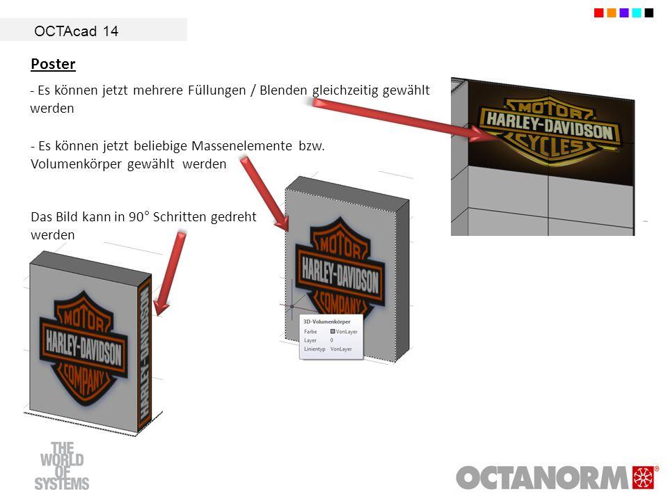 OCTAcad 14 Poster - Es können jetzt mehrere Füllungen / Blenden gleichzeitig gewählt werden - Es können jetzt beliebige Massenelemente bzw. Volumenkör